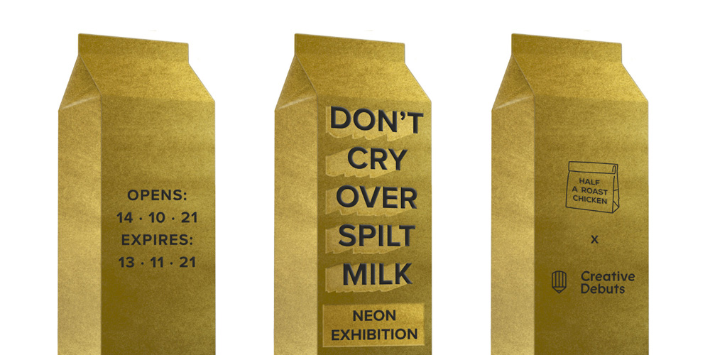 Don't cry over spilt milk - Creative Debuts